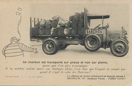 Camion Automobile Bibendum Michelin . Transport Barchou . Charbonnier . Charbon. Coal Delivery . Pneus . Caoutchouc - Camion, Tir