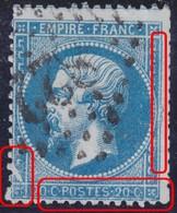 N°22 Variété Suarnet 31, Position 150D3, Très Grosse Encoche Blanche Et Filet Droit Détérioré, Quelques Dents Courtes Si - 1862 Napoleone III