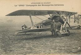Le Bourget  Spad Messageries Aériennes Biplan  Edit Farineau . Edit Le Deley - 1919-1938: Entre Guerres
