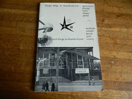 BRUXELLES EXPOSITION DE 1958:LIVRE DU PAVILLON DU CONGO BELGE ET RUANDA -URUNDI AVEC SIGLE-112 PAGES AVEC PHOTOS - Culture