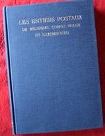 BELGIAN CONGO BELGIUM LUXEMBOURG LES ENTIERS POSTAUX ...EDITION DAVO - Congo Belge