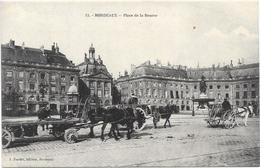 BORDEAUX : PLACE DE LA BOURSE - Bordeaux