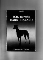 W.R. Burnett. Dark Hazard. - Livres, BD, Revues