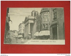 CHARLEROI  -  Eglise De La Ville Basse  -  1903 - Charleroi