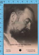 Image Pieuse - Relique 3eme Catégorie -Stigmate De Jesus Saint Pio De Pietrelcina Capucin +  Priere  Pape JP II - Religion & Esotericism