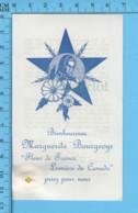 Image Pieuse - Relique 3eme Catégorie - Bh. Marguerite Bourgeoys Fleurs De France, Lumiere Du Canada - Religione & Esoterismo