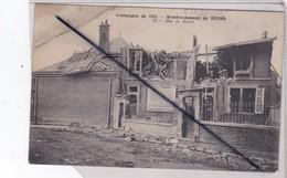 Reims (51) Rue De Beine ( Bombardement  - Campagne De 1914) - Reims