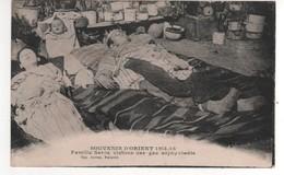 14/18 Souvenir D'Orient 14/18 Famille Serbe Victime Des Gaz Asphyxiants , Non écrite - War 1914-18