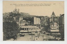 PARIS - XVIIIème Arrondissement - La Place Du Delta, Le Sacré Coeur Et La Rue Clignancourt - Arrondissement: 18