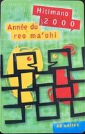 POLYNESIE FRANCAISE  -  PhoneCard  - Himano 2000 -  60 Unités  -  PF 106 - French Polynesia