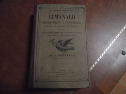 ALMANACH,Géographique Et Commercial, 1875, J Jeuffrard - Kalender