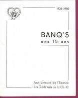 Menu 11 Juin 1950  BANQ'S Des 15 Ans Anniversaire De L'Exance Des Gadz'Arts De La Ch.32 - Menus