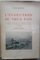 L'Evolution Du Vieux Pays - Maurice Troillet - (Le Valais Saxon, Ardon, Monthey, Etc) - Storia