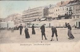 Blankenberghe , Blankenberge , Une Partie De Croquet  ,( Kleur , Couleur ) - Blankenberge