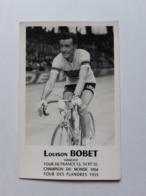 Carte Photo Signée Louison Bobet Vainqueur Tour De France époque Terrot Alcyon Peugeot La Française Diament - Cyclisme