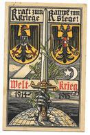 GUERRE 1914-18 ALLEMAGNE Carte Patriotique Illustrée WELTKRIEG 1914-1915 Par WENZEL - Patriottiche