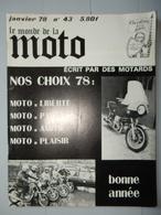 ANCIENNE REVUE N°43 JANVIER 1978 LE MONDE DE LA MOTO - Moto