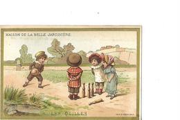 CHROMO   THEME  MES QUILLES   4 ENFANTS EN ACTION  MAISON DE LA BELLE JARDINIERE   LYON 69 - Other