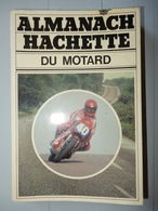ALMANACH HACHETTE DU MOTARD 1977 MOTO - Moto