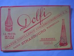 "BUVARD. PUBLICITE DISTILLERIE ""DOLFI"". STRASBOURG.  101_0069""a"" - Liquor & Beer"
