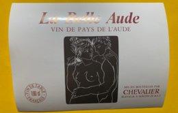 14244  - La Belle Aude Vin De Pays De L'Aude - Vin De Pays D'Oc
