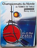 = FRANCE - 2003 - Championnats Monde - Tapis De Souris - Tennis Table Tischtennis Tavolo - Tenis De Mesa