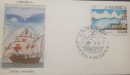 U) 1991, PANAMA, THE TRAVELS OF THE DISCOVERY OF AMERICA, FDC - Panama