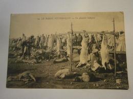 Le Maroc Pittoresque Un Abattoir Indigène,écrite 1915,très Bel état Pas Commun,P.Grébert - Marocco