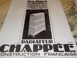 ANCIENNE PUBLICITE 30 ANS D EXPERIENCE RADIATEUR CHAPPEE 1928 - Publicidad