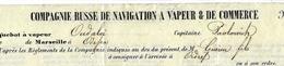 TRES RARE 1864 MARSEILLE ==> Odessa RUSSIE  CONNAISSEMENT BILL OF LADING CIE RUSSE DE NAVIGATION VAPEUR OUDALOI - Frankreich