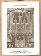 Livret De 8 Pages Inauguration Des Grandes Orgues église Notre-Dame à Douai 22-11-1981 Me Jean Guillou - Musique