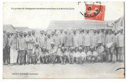 03 - Un Groupe De Sénégalais Travaillant Actuellement à MONTLUÇON - Librairie F. Pointud, Montluçon - 1917 - Montlucon