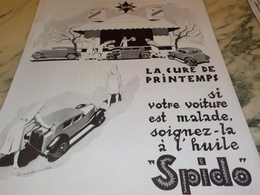 ANCIENNE PUBLICITE VOITURE MALADE  HUILE SPIDO   1928 - Vervoer