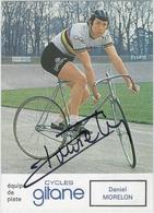 CYCLISME . Carte Dédicacée De Daniel MORELON En Champion Du Monde 1973. Cycles Gitane - Cyclisme