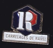65204-Pin's-.Carrelages De Ravel à Ravel.auvergne. - Villes