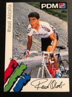 Raul Alcala - PDM - 1992 - Carte / Card - Cyclists - Cyclisme - Ciclismo -wielrennen - Ciclismo