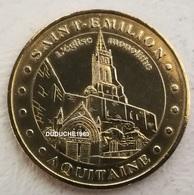 Monnaie De Paris  33.Saint Emilion - Eglise Monolithe 2007 - Monnaie De Paris