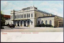 Italia / Italien / Italy: Trieste (Trst / Triest), Stazione Ferroviaria / Südbahnhof  1906 - Trieste