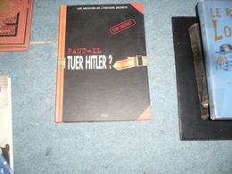 Faut-il Tuer Hitler ? - Guerra 1939-45