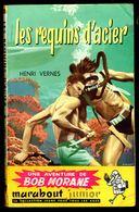 """""""BOB MORANE: Les Requins D'Acier"""", Par Henri VERNES - MJ N° 58 - Aventures. - Marabout Junior"""