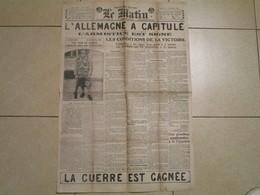 L'ALLEMAGNE A CAPITULE - L'Armistice Est Signé - LE MATIN N°12677 Du Mardi 12 Novembre 1918 (2 Pages) - 1914-18