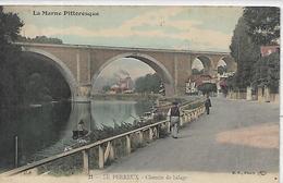 94,Le PERREUX-sur-MARNE, La Marne Pittoresque, Chemin Du Halage,animations, Colorisé,Scan Recto-Verso - Le Perreux Sur Marne