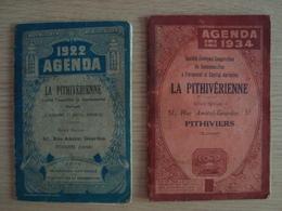 LOT DE 2 AGENDAS LA PITHIVERIENNE 1922 ET 1934 PITHIVIERS LOIRET - Calendars