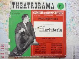 Jean Anouilh L'Hurluberlu Avec Paul Meurisse Comédie Des Champs Elysées Théatrorama N°1 Supplément De Sonorama - Theatre