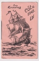 CARTE Les Corsaire Cote 1947 FN . MIRA MIS - Militaria