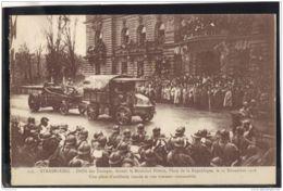 142. MILITARIA. 133. STRASBOURG. DEFILE DES TROUPES DEVANT LE MARECHAL PETAIN. LE 25 NOVEMBRE 1918 . RECTO/VERSO . - Strasbourg
