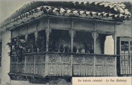 BOLIVIA , T.P. NO CIRCULADA , UN BALCÓN COLONIAL - LA PAZ - Bolivia