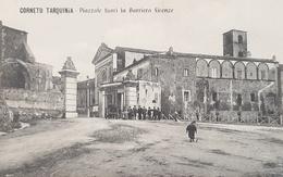 Cartolina Corneto Tarquinia - Piazzale Fuori La Barriera Firenze - 1905 - Viterbo