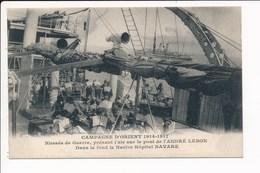 Blessés De Guerre Sur Navire Hôpital ANDRE LEBON Au Fond Le NAVARE ( Campagne D'orient 1914 1917 Salonique Bateau ) - Grèce