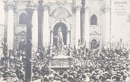 Cartolina Siracusa - Festa Di S. Lucia - Piazza Del Duomo - 1915 - Siracusa